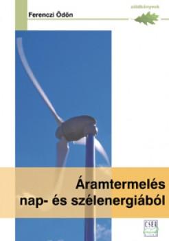 Áramtermelés nap és szélenergiából - zöld könyvek