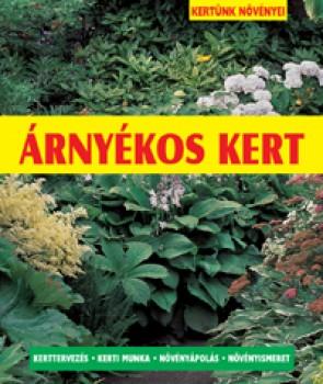 Árnyékos kert - Kertészkedés, Könyv
