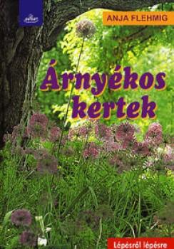 Árnyékos kertek - Szerző:Anja Flehming