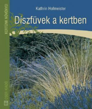 Díszfüvek a kertben - Kertészkedés, Könyv
