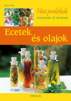 Ecetek és olajok - Gasztronómia, Könyv - Szerző: Petra Teetz