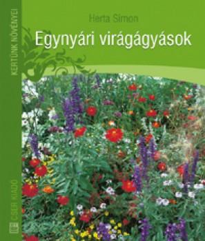 Egynyári virágágyások - Kertészkedés, Könyv
