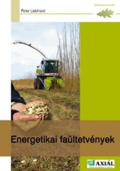 Energetikai faültetvények - Mezőgazdaság - Zöld könyvek