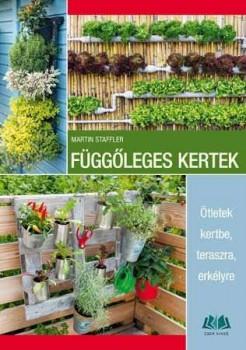 Függőleges kertek - Ötletek kertbe teraszra erkélyre