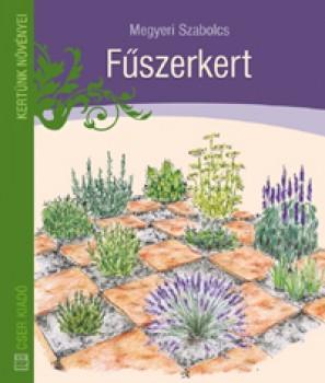 Fűszerkert - Kertészkedés, Könyv