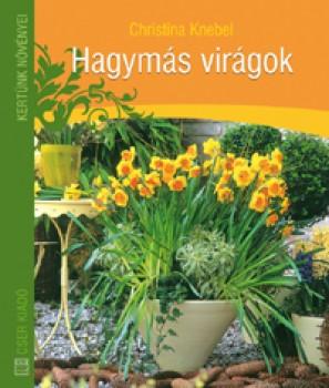 Könyv Hagymás virágok