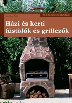 Könyv Házi és kerti füstölők grillezők