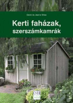 Kerti faházak, szerszámkamrák - Hobbi, szabadidő - Barkácsolás, házépítés, felújítás