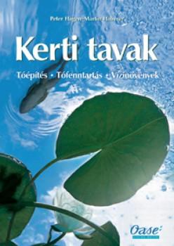 Kerti tavak Tóépítés - Tófenntartás, Vízinövények - Hobbi, szabadidő - Kertészkedés