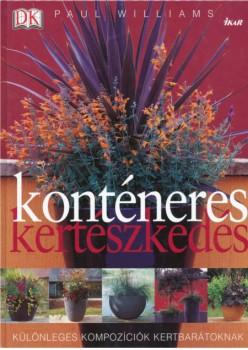 Könyv Konténeres kertészkedés