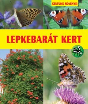 Lepkebarát kert - Kertészkedés, Könyv