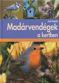 Madárvendégek a kertben - megfigyelés meghatározás védelmezés
