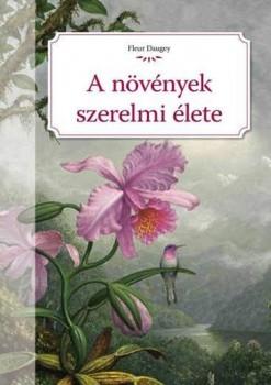 A növények szerelmi élete - Zöld szerelem