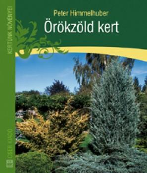 Könyv Örökzöld kert - Növények - Kertészkedés
