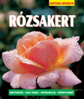 Rózsakrt - Kertünk növényei sorozat