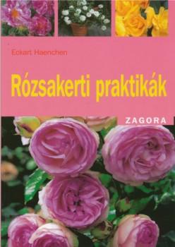 Könyv Rózsakerti praktikák - Szerző: Eckart Haenchen
