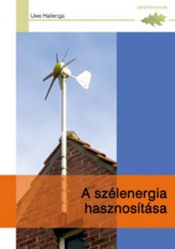 A szélenergia hasznosítása - Műszaki könyvek - Villamosság, energia
