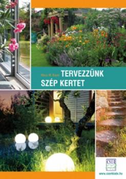 Könyv Tervezzünk szép kertet