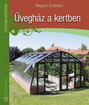 Üvegház a kertben - Kertészkedés, Könyv