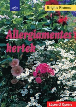 Könyv Allergiamentes kertek
