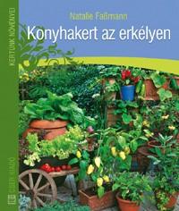 Konyhakert az erkélyen - Hobbi, szabadidő - Kertészkedés - Kert